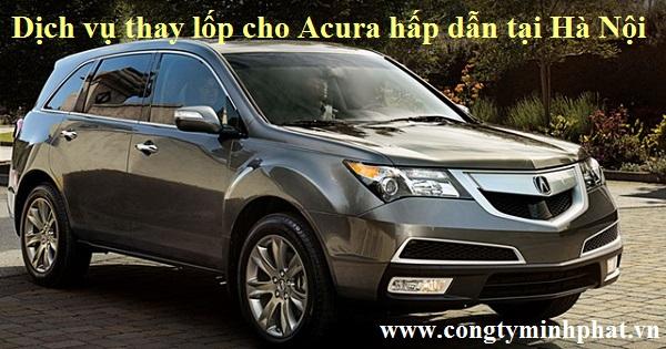Lốp cho xe Acura tại Thanh Xuân - Hà Nội