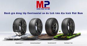 Đánh giá dòng lốp Continental xe du lịch trên địa hình Việt Nam
