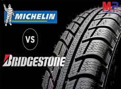 So sánh lốp Bridgestone và Michelin! Ở Việt Nam nên dùng loại nào?