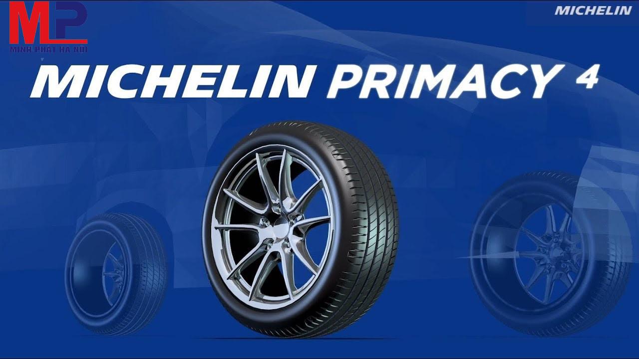Dòng lốp Michelin Primacy 4 áp dụng công nghệ hiện đại