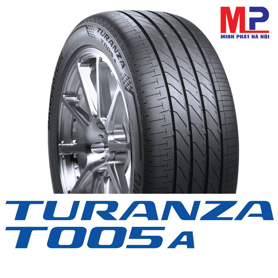 Lốp xe Birdgestone Turanza T005A- siêu phẩm êm ái